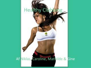 Healthy Clubbing