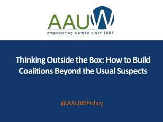 Thinking Outside the Box: How to Build Coalitions Beyond the Usual Suspects