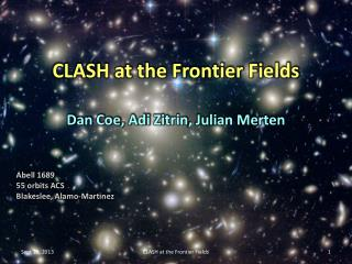 CLASH at the Frontier Fields