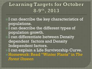 Learning Targets for October  8-9 th , 2013