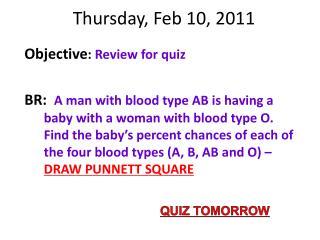 Thursday, Feb 10, 2011