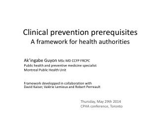Clinical prevention prerequisites A  framework  for  health authorities