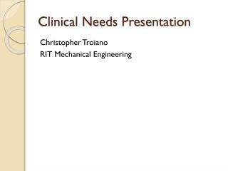Clinical Needs Presentation