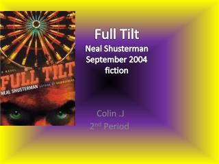 Full Tilt Neal Shusterman September  2004 fiction
