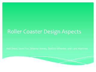 Roller Coaster Design Aspects