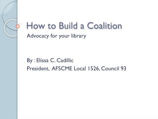 How to Build a Coalition