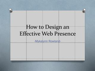 How to Design an Effective Web Presence