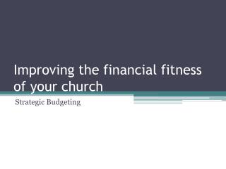 Improving the financial fitness of your church