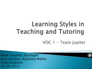 Learning Styles  in Teaching and Tutoring
