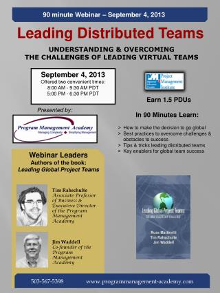 Leading Distributed Teams UNDERSTANDING & OVERCOMING  THE CHALLENGES OF LEADING VIRTUAL TEAMS