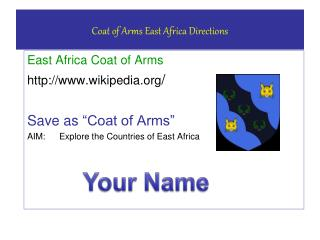 Coat of Arms East  Africa Directions