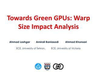 Towards Green GPUs: Warp Size Impact Analysis