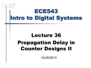 ECE543 Intro to Digital Systems