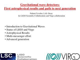Gravitational wave detectors:  First astrophysical results and path to next generation