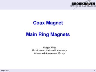 Coax Magnet Main Ring Magnets