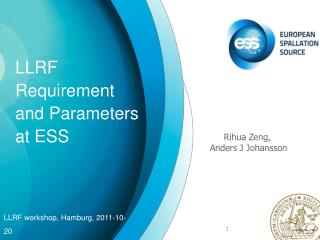 LLRF Requirement and Parameters at ESS