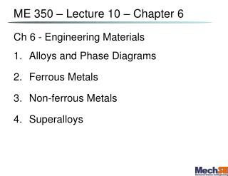 ME 350 – Lecture  10  –  Chapter 6
