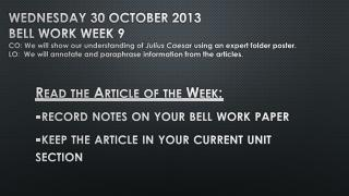 Read the Article of the Week: -record notes on your bell work paper