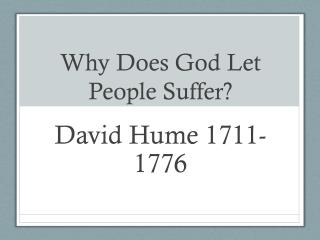 Why Does God Let  People Suffer?