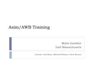 Asim /AWB Training