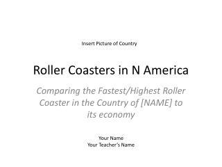 Roller Coasters in N America