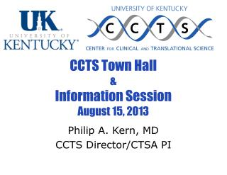 CCTS Town Hall &  Information Session August 15, 2013