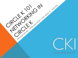 Circle  K 101 Networking In Circle  K