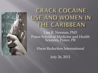Crack Cocaine Use and Women in the Caribbean