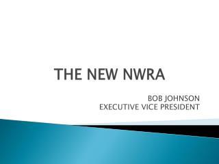 THE NEW NWRA