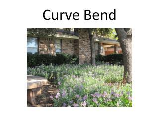 Curve Bend