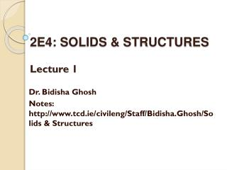 2E4: SOLIDS & STRUCTURES Lecture 1
