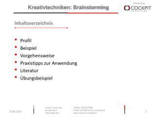 Inhaltsverzeichnis Profil Beispiel Vorgehensweise Praxistipps zur Anwendung Literatur
