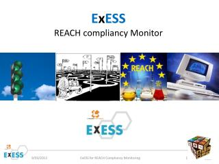 E x ESS REACH compliancy Monitor