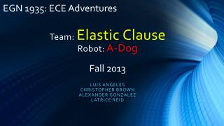 Team:  Elastic Clause Robot :  A-Dog
