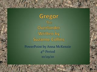 Gregor The  Overlander Written by Suzanne Collins
