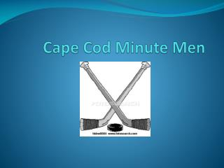 Cape Cod Minute Men