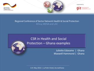 CSR in Health and Social Protection � Ghana examples