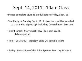 Sept. 14, 2011:  10am Class
