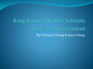 King County Public Schools Hazard Assessment