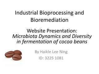 Industrial  Bioprocessing  and Bioremediation