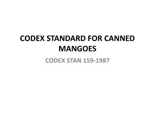 CODEX STANDARD FOR CANNED MANGOES