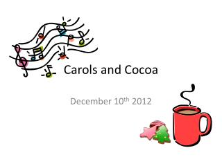 Carols and Cocoa