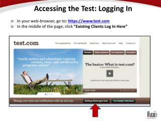 Accessing the Test: Logging In