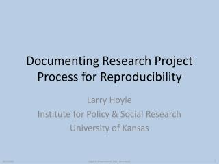 Documenting Research Project Process for Reproducibility