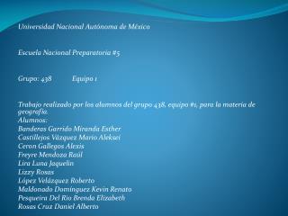 Universidad Nacional Aut�noma de M�xico Escuela Nacional Preparatoria #5