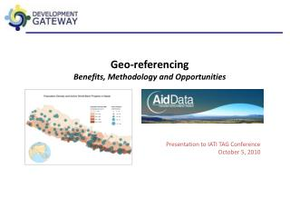 Geo-referencing Benefits, Methodology and Opportunities