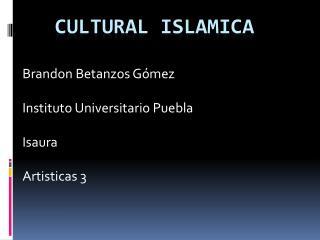 CULTURAL ISLAMICA