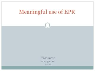 Meaningful use of EPR