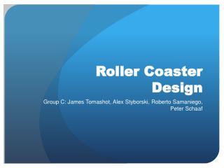Roller Coaster Desig n