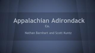 Appalachian Adirondack  Co.